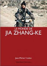 Le monde de Jia Zhang-ke