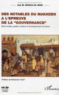 Des notables du Makhzen à l'épreuve de la gouvernance