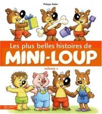 Les plus belles histoires de Mini-Loup : Tome 2