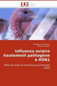 Influenza Aviaire Hautement Pathogne H5n1
