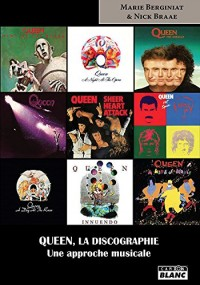 Queen, la discographie Une approche musicale