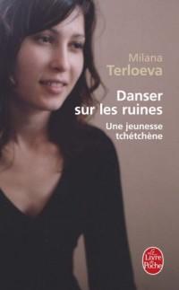 Danser sur les ruines : Une jeunesse tchétchène