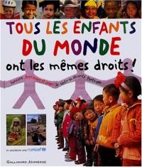 Tous les enfants du monde ont les mêmes droits !