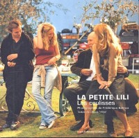 La Petite Lili : Les Coulisses