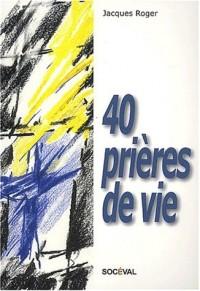 40 prières de vie