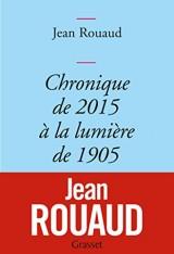 Tout paradis n'est pas perdu: Chronique de 2015 à la lumière de 1905