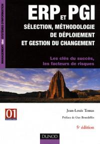 ERP et PGI sélection, méthodologie de déploiement et gestion du changement