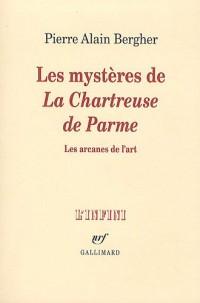 Les mystères de La chartreuse de Parme : Les arcanes de l'art