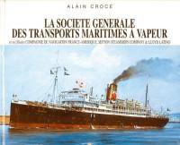 Société Générale des Transports Maritimes à Vapeur (La)