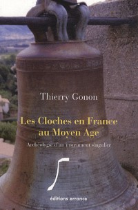 Les cloches en France au Moyen Age