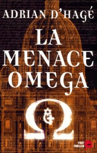 La Menace Oméga