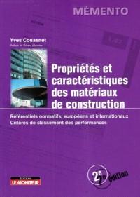 Propriétés et caractéristiques des matériaux de construction : Référentiels normatifs, européens et internationaux, Critères de classement des performances
