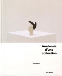 Anatomie d'une collection : Palais Galliera