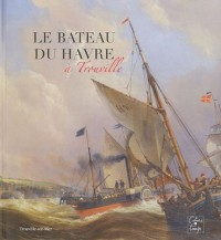 Le bateau du Havre à Trouville