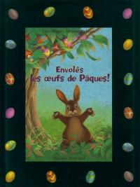 Envolés les oeufs de Pâques !