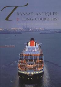 Transatlantiques & long-courriers : La mémoire des grands paquebots