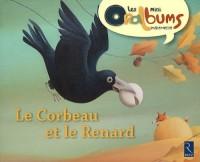 PACK 5EX LE CORBEAU ET LE RENARD - LES MINI ORALBUMS MATERNELLE Livre scolaire