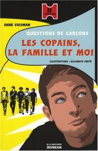 Les Copains, la famille et moi. Questions de garçons (2)