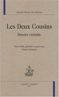 Les deux cousins : Histoire véritable