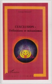 L'exclusion : definitions et mécanismes