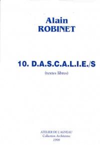 10 D.A.S.C.A.L.I.E./S. (Textes libres)