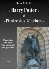 « Harry Potter » et « l'Ordre des Ténèbres »