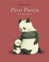 Petit Panda et le Tigre Volant