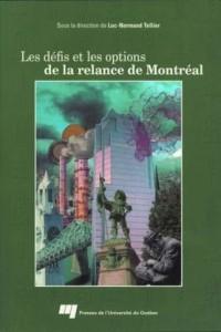Les Défis et les Options de la Relance de Montreal