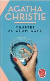 Meurtre au champagne (Nouvelle traduction révisée) [Poche]