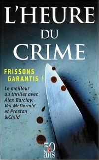 L'heure du crime : Darkhouse ; Le chant des sirènes ; Les croassements de la nuit