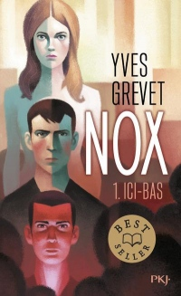 Nox - tome 01 : Ici-bas (1)