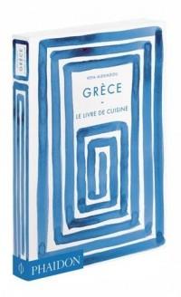 Grèce : Le livre de cuisine