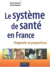 Le système de santé en France : Diagnostic et propositions