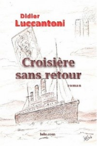 Croisiere Sans Retour