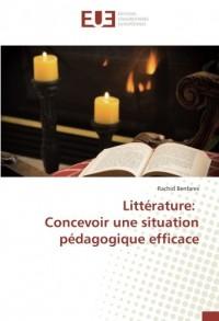 Littérature: Concevoir une situation pédagogique efficace