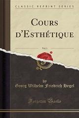 Cours D'Esthetique, Vol. 1 (Classic Reprint)