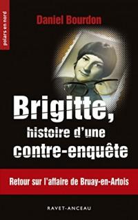 Brigitte, histoire d'une contre-enquête