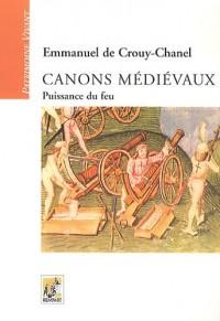 Canons médiévaux : Puissance du feu