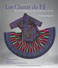 Le chants du fil : Textiles tribaux du Sud-Ouest de la Chine