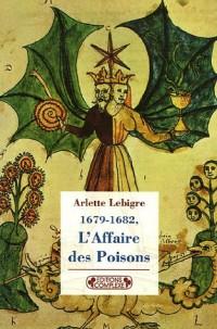 1679-1682, L'Affaire des Poisons