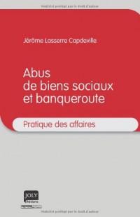 Abus de biens sociaux et banqueroute