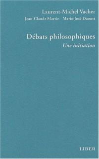 Débats philosophiques. : Une initiation