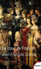 La Cour de France [Poche]