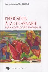 L'éducation à la citoyenneté : Enjeux socioéducatifs et pédagogiques