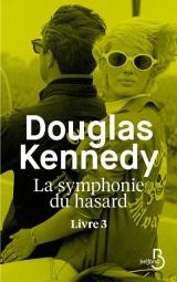 La Symphonie du Hasard - Livre 3
