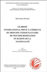 Le droit international privé à l'épreuve du principe communautaire de non-discrimination en raison de la nationalité