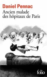 Ancien malade des hôpitaux de Paris [Poche]