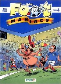 Les Foots Maniacs T04 + Quizz