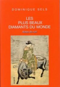 Les Plus Beaux Diamants du Monde (Notes de Nuit)