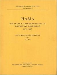 Hama 2: Cimetieres a Cremation Pt. 3: Fouilles et Recherches De La Fondation Carlsberg, 1931-1938